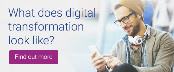 What does digital transformation look like?