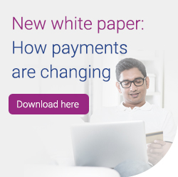 How payments are changing. New white paper. Download here